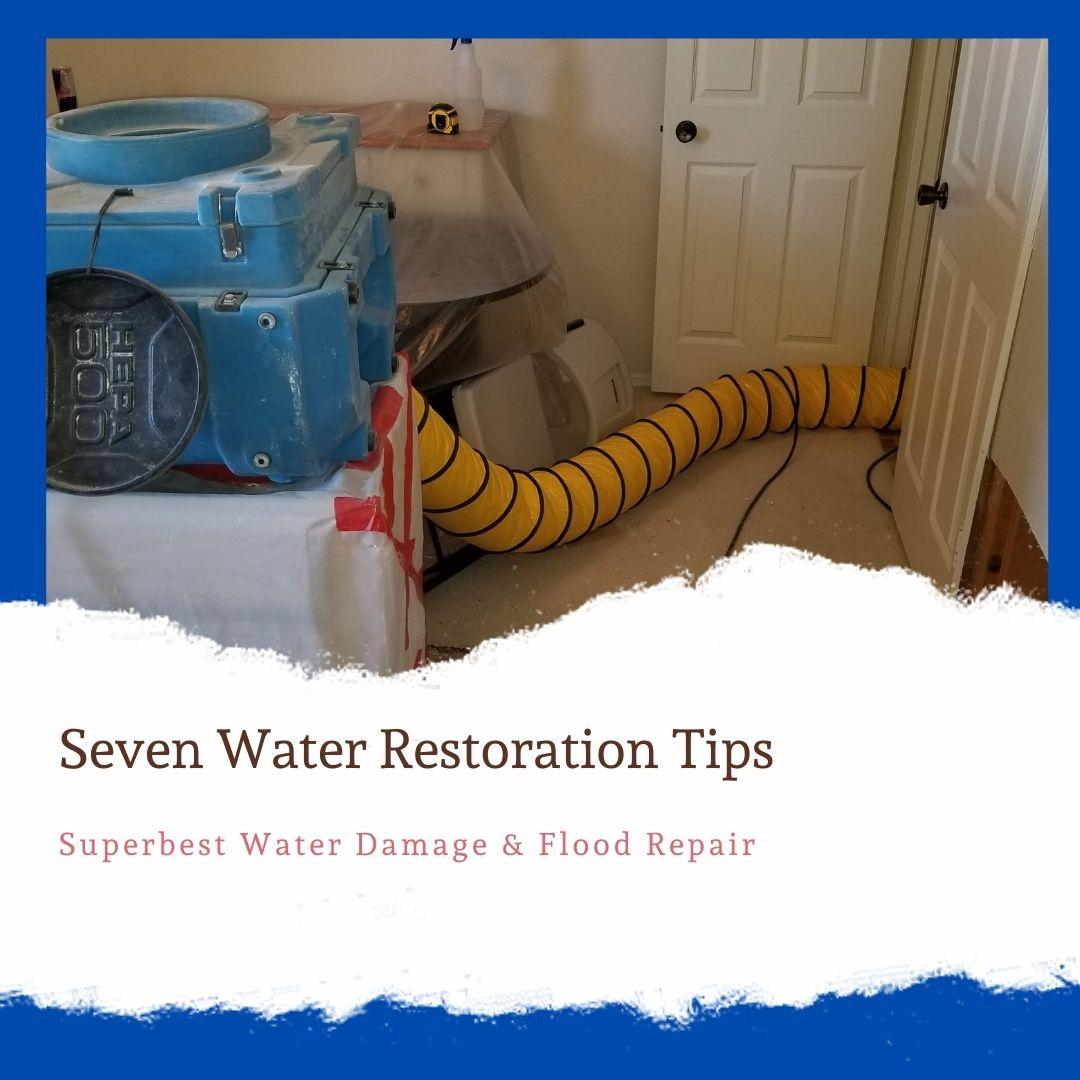 Seven Water Restoration Tips