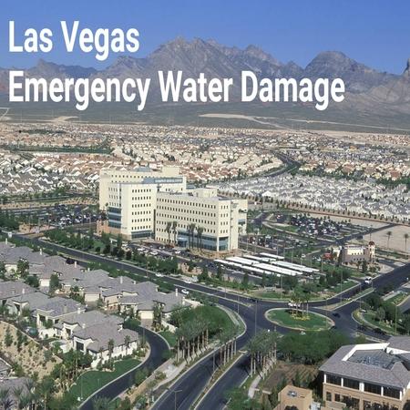 Las vegas emergency water damage