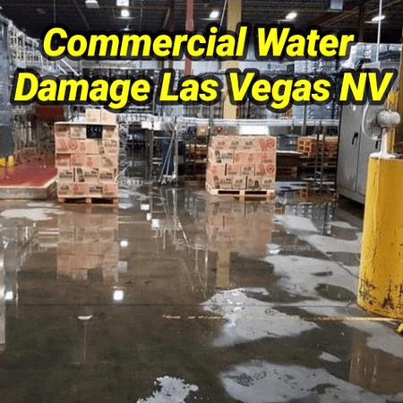 Commercial Water Damage Las Vegas NV
