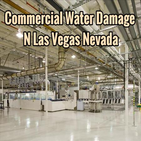 Commercial Water Damage N Las Vegas Nevada