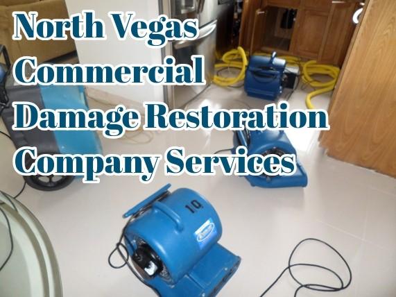 North Vegas Commercial Damage Restoration Company Services