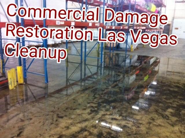 Commercial Damage Restoration Las Vegas Cleanup
