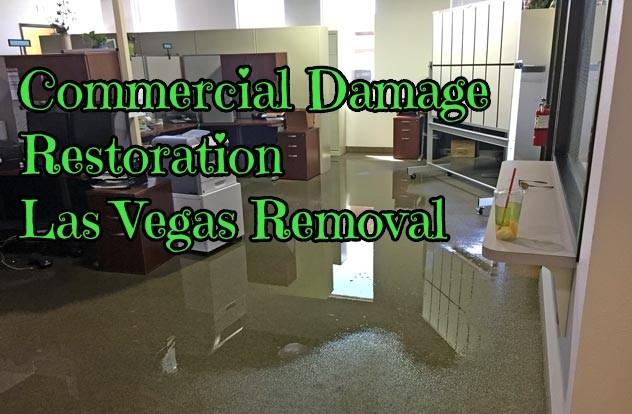 Commercial Damage Restoration Las Vegas Removal