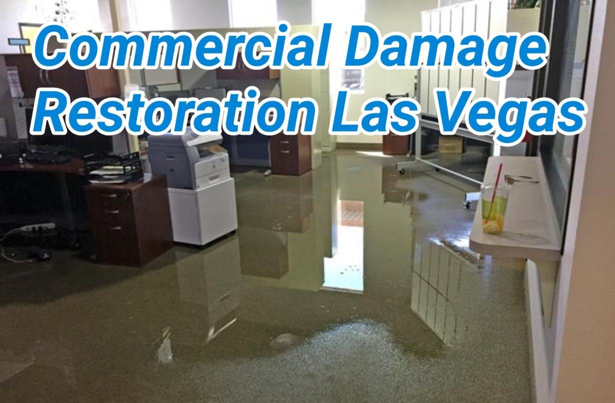 Commercial Damage Restoration Las Vegas
