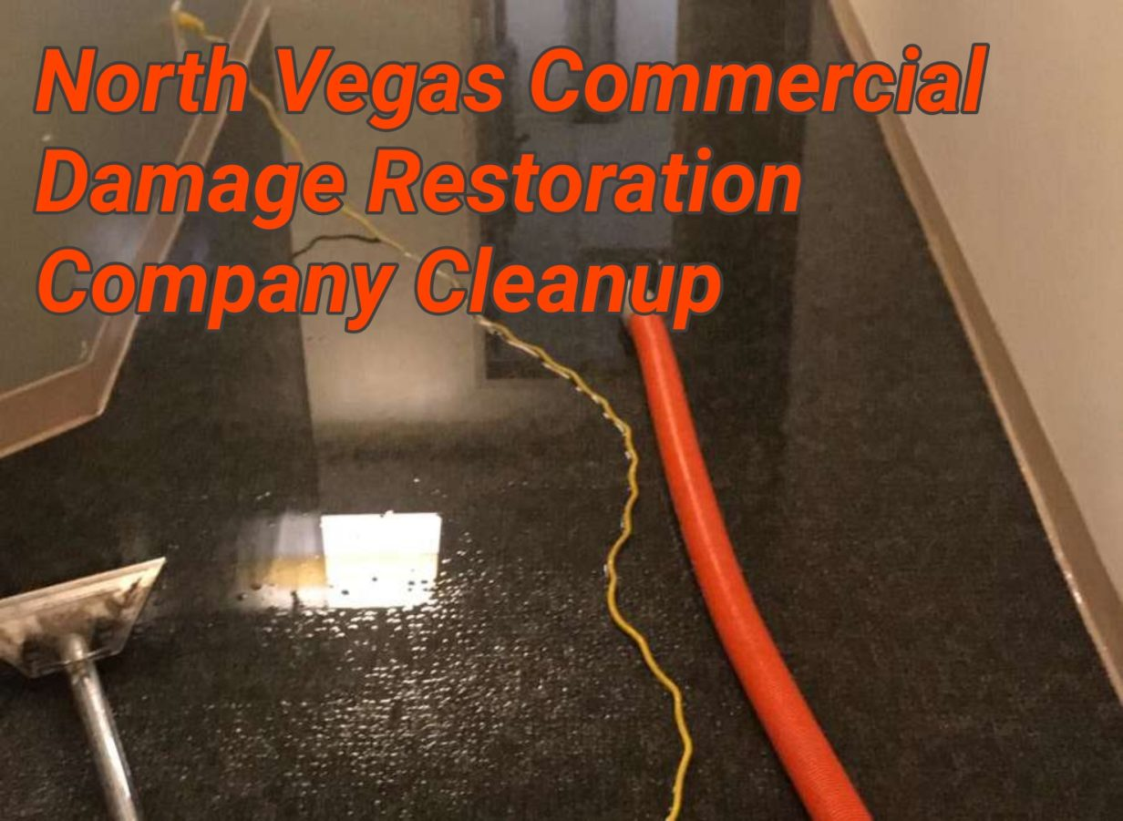 North Vegas Commercial Damage Restoration Company Cleanup