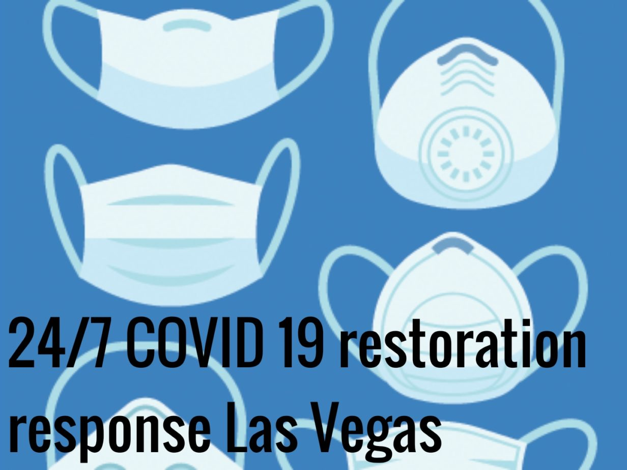 24 7 COVID 19 restoration response Las Vegas